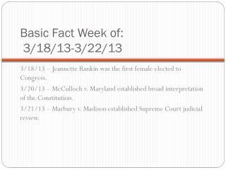 Basic Fact Week of:  3/18/13-3/22/13