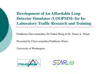 Development of An Affordable Loop Detector Simulator LOOPSIM for In-Laboratory Traffic Research and Training