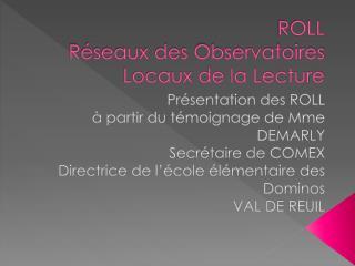 ROLL Réseaux des Observatoires Locaux de la Lecture