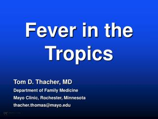 Fever in the Tropics