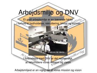 Arbejdsmiljø og DNV
