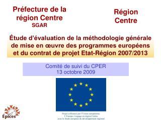 Comité de suivi du CPER 13 octobre 2009