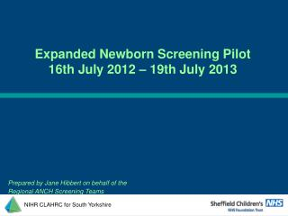 Prepared by Jane Hibbert on behalf of the  Regional ANCH Screening Teams
