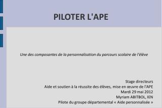 PILOTER L'APE