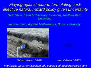 Playing against nature: formulating cost-effective natural hazard policy given uncertainty