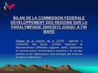 BILAN DE LA COMMISSION FEDERALE DEVELOPPEMENT DES REGIONS