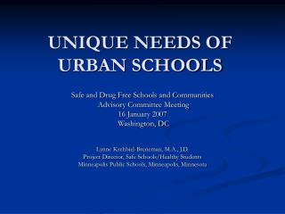 UNIQUE NEEDS OF URBAN SCHOOLS