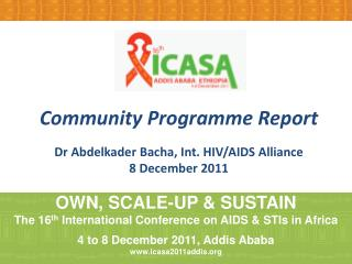 Community Programme Report Dr  Abdelkader  Bacha, Int. HIV/AIDS Alliance 8 December 2011