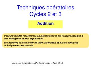 Techniques opératoires Cycles 2 et 3