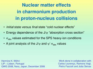 Nuclear matter effects in charmonium production in proton-nucleus collisions ‏