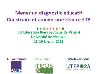 Mener un diagnostic éducatif  Construire et animer une séance ETP
