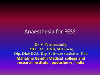 Anaesthesia  for FESS