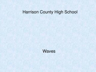 Harrison County High School