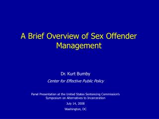 A Brief Overview of Sex Offender Management
