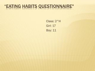 �Eating Habits Questionnaire