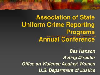 Association of State Uniform Crime Reporting Programs  Annual Conference