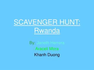 SCAVENGER HUNT: Rwanda