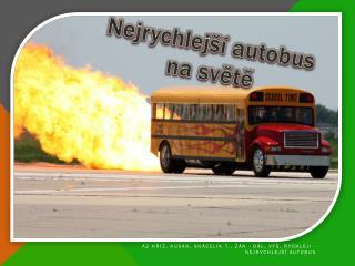 Nejrychlejší autobus  na světě