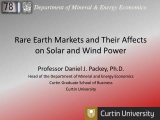 Rare Earth Markets and Their Affects on Solar and Wind Power