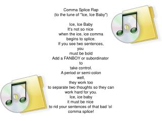 Comma Splice Rap (to the tune of