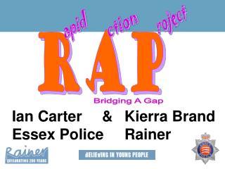 Ian Carter&Kierra Brand   Essex Police Rainer