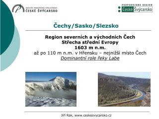 Čechy/Sasko/Slezsko