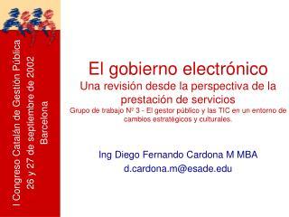 El gobierno electr nico Una revisi n desde la perspectiva de la prestaci n de servicios Grupo de trabajo N  3 - El gesto