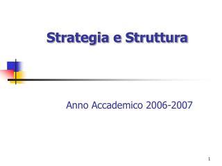 Strategia e Struttura