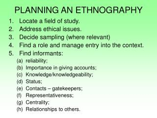 PLANNING AN ETHNOGRAPHY