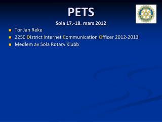 PETS Sola 17.-18. mars 2012