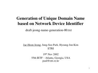 Generation of Unique Domain Name based on Network Device Identifier
