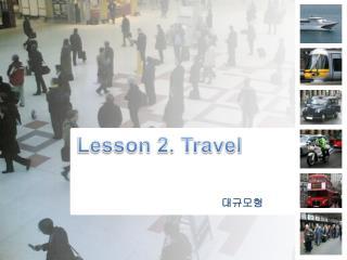 Lesson 2. Travel