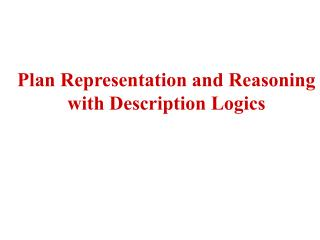 Plan Representation and Reasoning with Description Logics