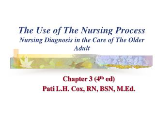The Use of The Nursing Process   Nursing Diagnosis in the Care of The Older Adult