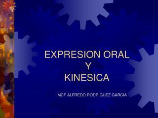 EXPRESION ORAL  Y KINESICA