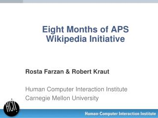 Eight  M onths of APS Wikipedia Initiative