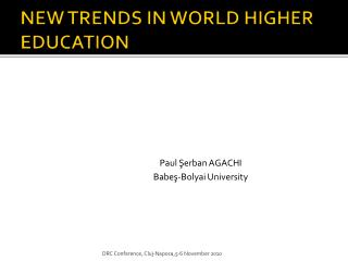 NEW TRENDS IN WORLD HIGHER EDUCATION
