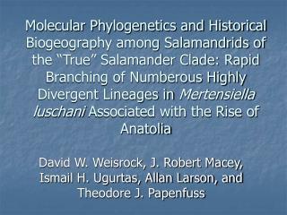 David W. Weisrock, J. Robert Macey, Ismail H. Ugurtas, Allan Larson, and Theodore J. Papenfuss