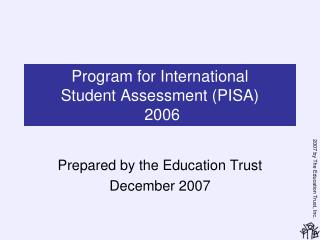 Program for International  Student Assessment (PISA)  2006