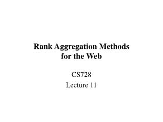 Rank Aggregation Methods  for the Web