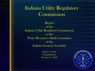 Indiana Utility Regulatory Commission