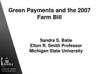 Green Payments and the 2007 Farm Bill