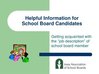 Helpful Information for School Board Candidates