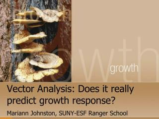 Vector Analysis: Does it really predict growth response?
