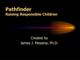 Pathfinder Raising Responsible Children