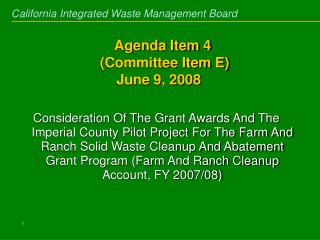 Agenda Item 4  (Committee Item E)  June 9, 2008