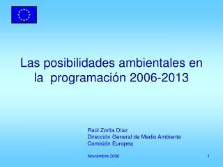 Las posibilidades ambientales en la  programación 2006-2013