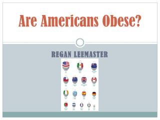 Are Americans Obese?