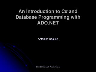 An Introduction to C# and Database Programming with ADO.NET