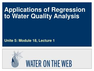 Applications of Regression to Water Quality Analysis